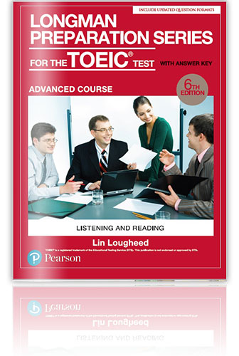 Longman Preparation Series for the New TOEIC Test: Advanced Course